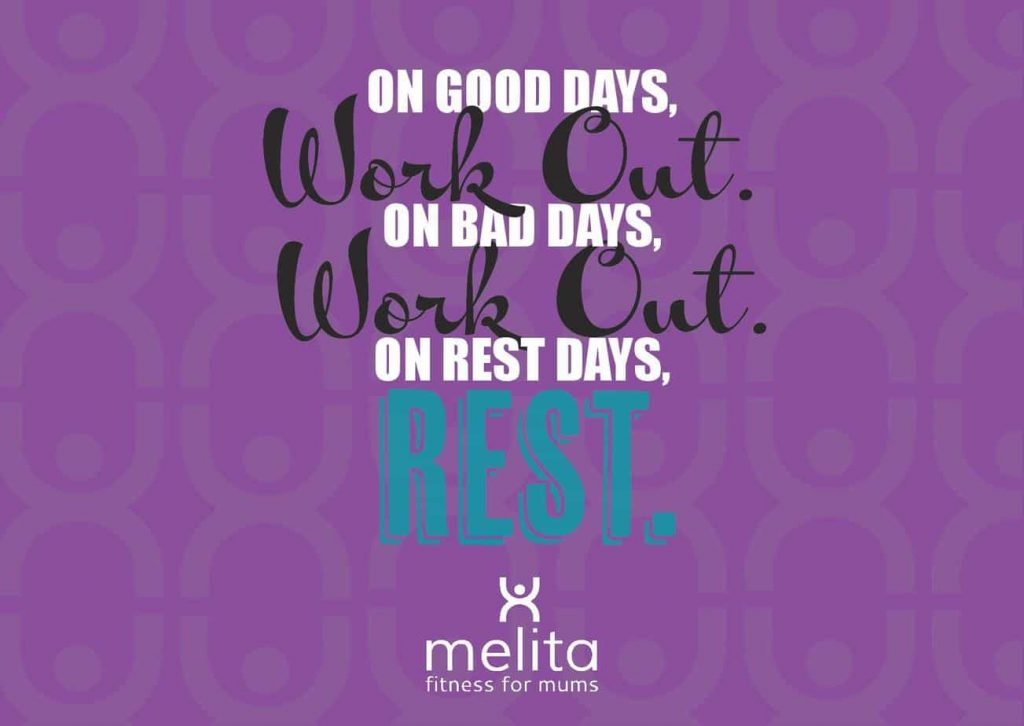 On Good Days Work Out. On Bad Days Work Out. On Rest Days Rest